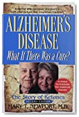 Alzheimer's Disease: What If There Was a Cure?