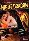 Night Dragon [DVD] [2008]