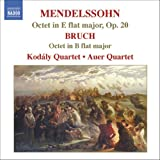 Mendelssohn: Octet in E Flat Major, Op. 20 / Bruch: Octet in B Flat Major