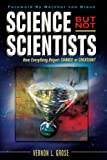 Science But Not Scientists (1425969917) by Grose, Vernon L.