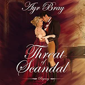 Threat of Scandal Audiobook