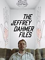The Jeffrey Dahmer Files [HD]