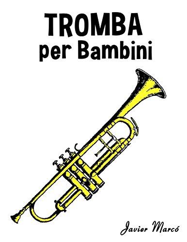 Tromba per Bambini: Canti di Natale, Musica Classica, Filastrocche, Canti Tradizionali e Popolari!