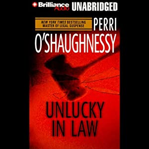 Unlucky in Law: Nina Reilly #10 | [Perri O'Shaughnessy]