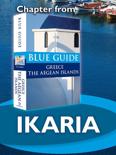 Nigel McGilchrist - Ikaria - Blue Guide Chapter (from Blue Guide Greece the Aegean Islands)