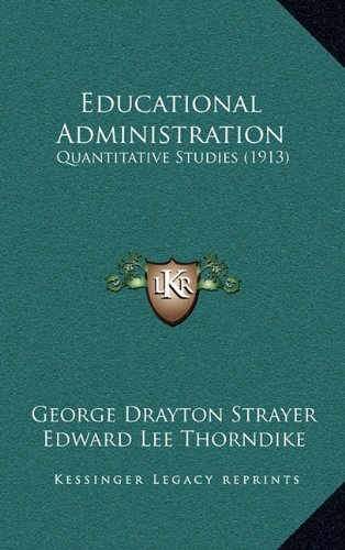 Educational Administration: Quantitative Studies (1913)