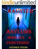 HAUNTED ASYLUMS, MORGUES & CEMETERIES.: True tales of horror at the Asylum...