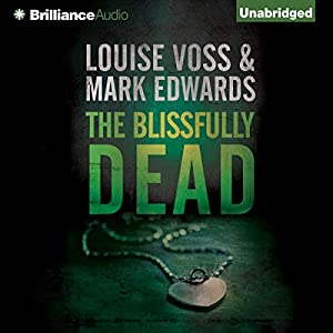 The Blissfully Dead Audiobook