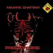 Prédateurs (Le Cycle de l'homme et de la vérité 2) | Maxime Chattam