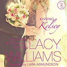 Kissing Kelsey: Triple H Brides, Book 1 Audiobook by Lacy Williams Narrated by Lara Asmundson