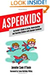 Asperkids: An Insider's Guide to Lovi...