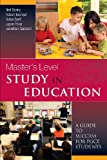 img - for Masters Level Study in Education: A Guide to Success book / textbook / text book