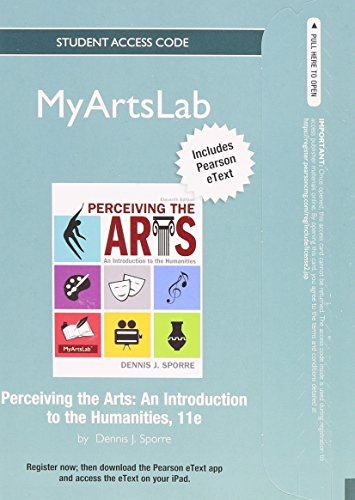 NEW MyArtsLab without Pearson eText -- Standalone Access Card -- for Perceiving the Arts: An Introduction to the Humanit