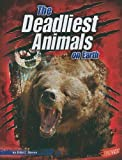 img - for The Deadliest Animals on Earth (Blazers: the World's Deadliest) (Blazers: World's Deadliest) book / textbook / text book