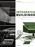 img - for Integrated Buildings: The Systems Basis of Architecture book / textbook / text book