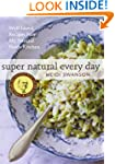 Super Natural Every Day: Well-Loved R...