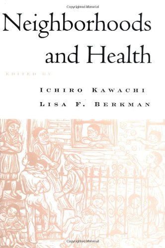Neighborhoods and Health (Medicine)