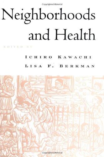 Neighborhoods and Health (Medicine)