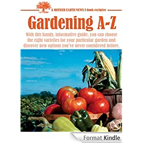 Best of MOTHER EARTH NEWS: Gardening A-Z (English Edition)