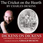 The Cricket on the Hearth: Dickens on Dickens | Charles Dickens