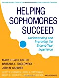 img - for Helping Sophomores Succeed: Understanding and Improving the Second Year Experience book / textbook / text book