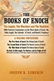 The Books of Enoch: The Angels, The Watchers and The Nephilim: (With Extensive Commentary on the Three Books of Enoch, the Fallen Angels, the Calendar of Enoch, and Daniels Prophecy)