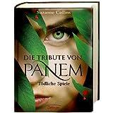 """Die Tribute von Panem. T�dliche Spielevon """"Suzanne Collins"""""""