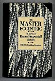 The Master Eccentric: The Journals of Rayner Heppenstall, 1969-81 (0850315360) by Heppenstall, Rayner