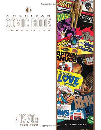 American Comic Book Chronicles - the 1970s