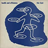Health And Efficiency
