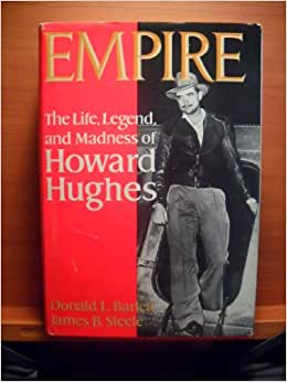 the life and legend of howard hughes The life, legend, and madness of howard hughes by: donald l barlett, james  b steele narrated by: christopher hurt length: 28 hrs and 53 mins release.