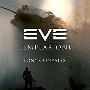EVE: Templar One | [Tony Gonzales]
