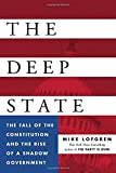 Image of The Deep State: The Fall of the Constitution and the Rise of a Shadow Government