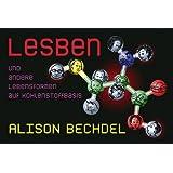 """Lesben und andere Lebensformen auf Kohlenstoffbasisvon """"Alison Bechdel"""""""