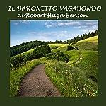 Il Baronetto vagabondo | Robert Hugh Benson