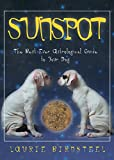 Sunspot: The Best Ever Astrological Guide to Your Dog