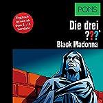 Black Madonna: Englisch lernen ab dem 3. Lernjahr (Die drei ???) | Astrid Vollenbruch