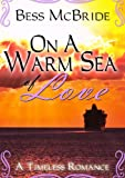 img - for On a Warm Sea of Love book / textbook / text book