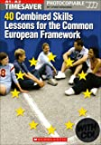 Lynda Edwards Timesaver: 40 Combined Skills Lessons for the Common European Framework with Audio CD