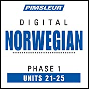 Norwegian Phase 1, Unit 21-25: Learn to Speak and Understand Norwegian with Pimsleur Language Programs |  Pimsleur