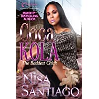 Coca Kola (The Baddest Chick) Part 2