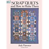 "Scrap Quilts and How to Make Them (Dover Quilting)von ""Judy Florence"""