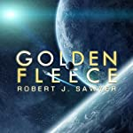 Golden Fleece | Robert. J. Sawyer