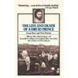 Life and Death of a Druid Prince: The Story of Lindow Man, an Archaeological Sensationby Anne Ross