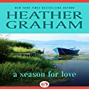 A Season for Love Audiobook by Heather Graham Narrated by Stella Bloom