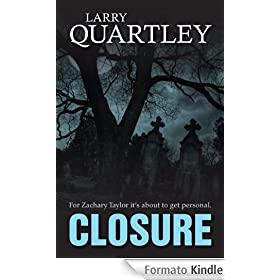 CLOSURE (Zachary Taylor. Book 1) (English Edition)