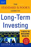 img - for The Standard & Poor's Guide to Long-term Investing: 7 Keys to Building Wealth by Tigue, Joseph 1st edition (2003) Paperback book / textbook / text book