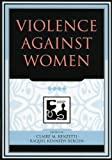 img - for Violence against Women (Understanding Social Problems: An SSSP Presidential Series) book / textbook / text book