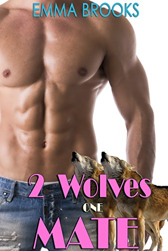Two Wolves, One Mate: BBW Mail Order Bride Paranormal Shifter Romance (True Mates Book 2) PDF