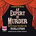 An Expert In Muder: Josephine Tey Series, Book 1